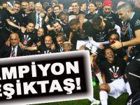 Süper Ligde şampiyon Beşiktaş!