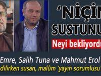 'Salih Tuna ve Akif Emre gibi pislikler'