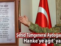 """Şehid Tümgeneral Aydoğan Aydın """"Hanke'ye ağıt"""" yazmış!"""