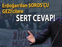 Erdoğan'dan Soros'çu 'Gezi'cilere tokat gibi cevap!