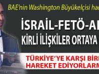 Washington Büyükelçisi 'hack'lendi; 'Türkiye' mesajları deşifre oldu!