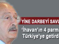 """Kılıçdaroğlu yine darbeyi savundu; """"İhvan'ın 4 parmağını Türkiye'ye getirdiler!"""""""