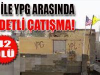ÖSO ve terör örgütü YPG arasında çatışma!