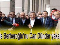Enis Berberoğlu'nu Can Dündar yakalattı!