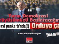 """""""Demokrasi pankartı'nda(!) Orduya çağrı!"""