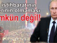 Putin: Türkiye'deki darbe girişiminden ABD istihbaratının haberinin olmaması mümkün değil!'