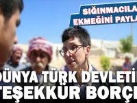"""""""Dünya Türk Devleti'ne teşekkür borçlu!"""""""