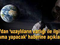 """NASA'dan """"uzaylılar"""" ile ilgili açıklama!"""