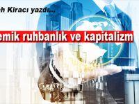Abdullah Kiracı yazdı; Akademik ruhbanlık ve kapitalizm!