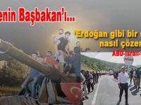 """""""Erdoğan gibi bir sorunu nasıl çözersiniz"""""""