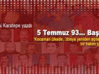 Tarık Sezai Karatepe yazdı; 5 Temmuz 93… Başbağlar