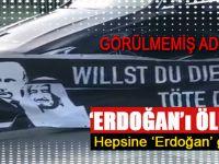 """Alman adiliği; """"Erdoğan'ı öldür"""" pankartına müsaade ettiler!"""
