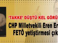 CHP'li vekil Eren Erdem'in 'takke'si düştü keli göründü!