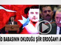 İki şehid babasının okuduğu şiir Erdoğan'ı ağlattı!