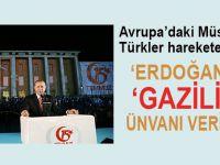 """""""Erdoğan'a """"Gazi""""lik ünvanı verilsin!"""