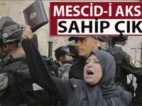 """""""Müslümanlar, Mescid-i Aksa'ya sahip çıkın!"""""""