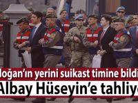 Erdoğan'ın yerini suikast timine bildiren 'Albay Hüseyin'e tahliye!