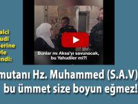 """""""Komutanı Hz. Muhammed olan bu ümmet size boyun eğmez!"""""""