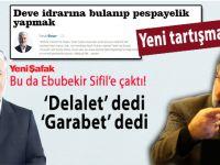"""Yeni tartışma; Faruk Beşer de Ebubekir Sifil'e çaktı; """"Usûl bilseydiniz..."""""""