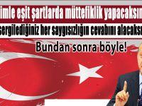 """""""Kusura bakmasınlar, artık öyle bir Türkiye yok!"""""""