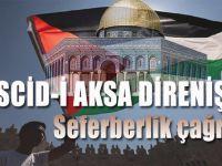 Mescid-i Aksa direnişi; Filistinli Müslümanlardan seferberlik çağrısı!
