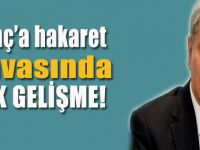 Bülent Arınç'a hakaret davasında şok gelişme!