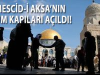 Mescid-i Aksa'nın tüm kapıları açıldı!