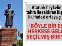 """Atatürk heykeline saldıran kişinin ilk ifadesi ortaya çıktı; """"Seçilmiş biriyim!"""""""