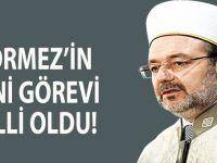 Mehmet Görmez'in yeni görevi belli oldu