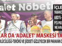 Yoğurtçu parkı'nda 'adalet maskesi' takmış terör destekçileri!