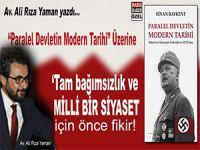 """Av. Ali Rıza Yaman yazdı; """"Paralel Devletin Modern Tarihi"""" Üzerine"""