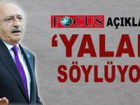 Alman Focus dergisi Kılıçdaroğlu'nu yalanladı!