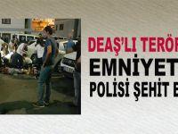 DEAŞ'lı terörist emniyette polisi şehit etti