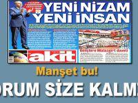 Akit'in bugünkü manşeti; Yeni Nizam Yeni İnsan!