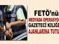 Gazeteci kılığındaki 9 FETÖ'cü ajana tutuklama!