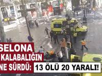 Barselona'da bir araç yayaların arasına daldı; Çok sayıda ölü ve yaralı var!