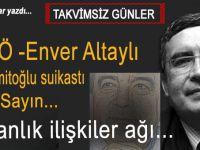 Hasan Kapar yazdı; FETÖ-Enver Altaylı, Hablemitoğlu suikastı, Ümit Sayın; Karanlık ilişkiler ağı...