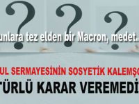 İstanbul sermayesinin sosyetik kalemşorları bir türlü karar veremediler