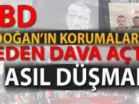 ABD, Erdoğan'ın korumalarına neden dava açtı?