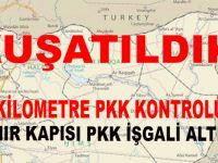 Kuşatıldık; PKK 5 sınır kapısını işgal etti