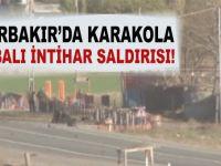 Diyarbakır'da karakola intihar saldırısı