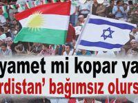 Kıyamet mi kopar yani 'Kürdistan' bağımsız olursa...
