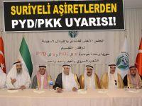 Suriyeli aşiretlerden PYD-PKK uyarısı!