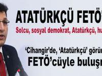 """Atatürkçü, solcu, FETÖ'cü..."""