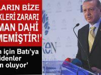 """Cumhurbaşkanı Erdoğan: """"Bunların bize verdiği zararı düşman dahi vermemiştir!"""""""