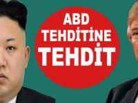 Kuzey Kore ABD'nin tehdidine tehditle cevap verdi!