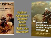 Şâhlar Şâhı, Hadim-i Haremeyn-i Şerifeyn Yavuz Sultan Selim Han Hazretleri!