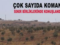 Çok sayıda komando sınır birliklerinde konuşlandırıldı!