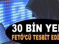 30 bin yeni FETÖ'cü tesbit edildi!