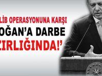 """""""Batı Erdoğan'a karşı yine bir girişimlerde (darbe) bulunacak."""""""
